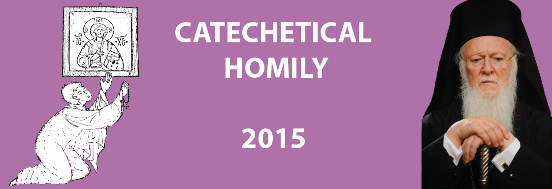 Catechetical Homily at the Opening of Holy and Great Lent